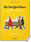 The New York Times Explorer. Cities and Towns