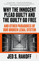 Why the Innocent Plead Guilty and the Guilty Go Free Pdf