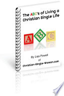 The ABCs of Living a Christian Single Life Book