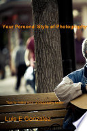 Your Personal Style of Photography