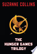"""The Hunger Games Trilogy"" by Suzanne Collins"