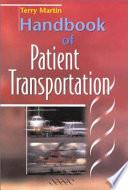Handbook of Patient Transportation