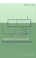 Chemical Processes For Environmental Engineering