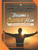 Become A Superior Man