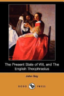 The Present State Of Wit And The English Theophrastus Dodo Press