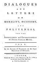 Dialogues and Letters on Morality    conomy  and Politeness