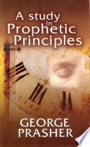 A Study In Prophetic Principles