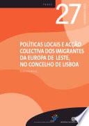 Thumbnail Políticas locais e acção colectiva dos imigrantes da Europa de Leste no concelho de Lisboa