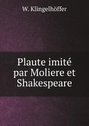 Pdf Plaute imit? par Moliere et Shakespeare Telecharger
