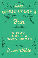 Lady Windermere's Fan [Pdf/ePub] eBook