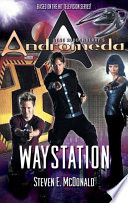Gene Roddenberry s Andromeda  Waystation