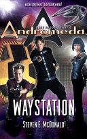 Pdf Gene Roddenberry's Andromeda: Waystation Telecharger