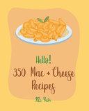 Hello  350 Mac   Cheese Recipes Book PDF