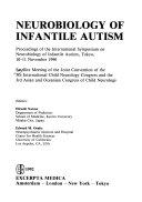 Neurobiology of Infantile Autism