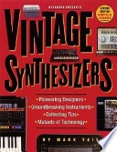Keyboard Magazine Presents Vintage Synthesizers