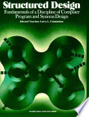 Structured Design  : Fundamentals of a Discipline of Computer Program and Systems Design