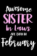 Awesome Sister In Laws Are Born In February Book PDF
