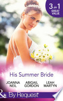 His Summer Bride  Becoming Dr Bellini s Bride   Summer Seaside Wedding   Wedding in Darling Downs  Mills   Boon By Request  Book
