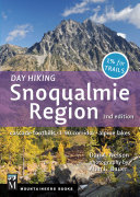 """""""Day Hiking Snoqualmie Region, 2nd Edition"""""""