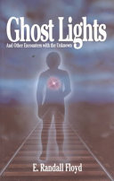 Ghost Lights, and Other Encounters with the Unknown ebook