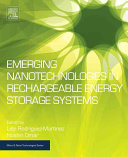 Emerging Nanotechnologies in Rechargable Energy Storage Systems
