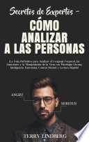 Secretos De Expertos C Mo Analizar A Las Personas