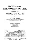 Lectures on the Phenomena of Life Common to Animals and Plants