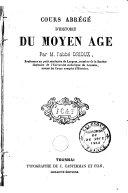 Cours abrégé d'histoire du Moyen-Âge