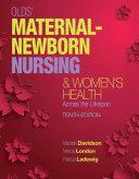 Olds  Maternal Newborn Nursing   Women s Health Across the Lifespan Book PDF