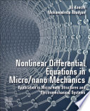 Nonlinear Differential Equations in Micro Nano Mechanics Book