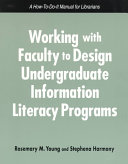 Working with Faculty to Design Undergraduate Information Literacy Programs