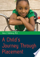 """A Child's Journey Through Placement"" by Vera I Fahlberg"