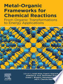 Metal Organic Frameworks for Chemical Reactions Book