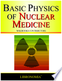 Basic Physics of Nuclear Medicine