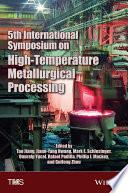 5th International Symposium on High Temperature Metallurgical Processing Book