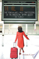 The Adventures And Confessions Of An American Drama Queen In Turkey