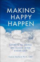 Making Happy Happen