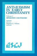Anti Judaism in Early Christianity  Separation and polemic