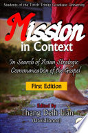 Mission In Context In Search Of Asian Strategic Communication Of The Gospel