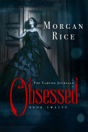 Obsessed (Book #12 in the Vampire Journals) [Pdf/ePub] eBook