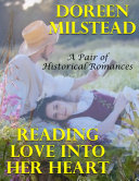 Pdf Reading Love Into Her Heart: A Pair of Historical Romances Telecharger
