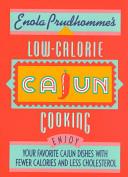 Enola Prudhomme s Low Calorie Cajun Cooking