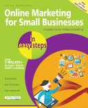 Online Marketing for Small Businesses in easy steps   covers social network marketing