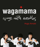 Pdf Wagamama Ways With Noodles Telecharger