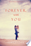 Forever  With You  The Inn at Sunset Harbor   Book 3