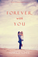 Forever, With You (The Inn at Sunset Harbor—Book 3)