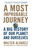 A Most Improbable Journey: A Big History of Our Planet and Ourselves [Pdf/ePub] eBook