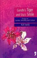 Gandhi's Tiger and Sita's Smile