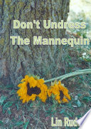 Don t Undress the Mannequin