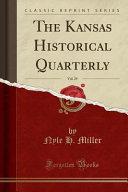 The Kansas Historical Quarterly Vol 29 Classic Reprint